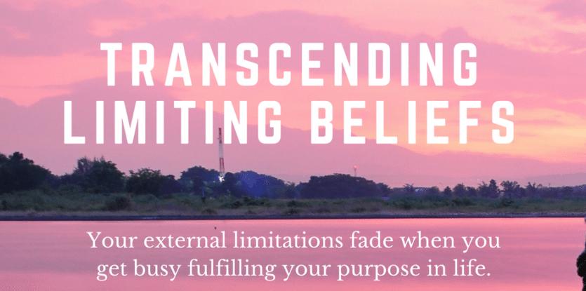 transcending limiting beliefs