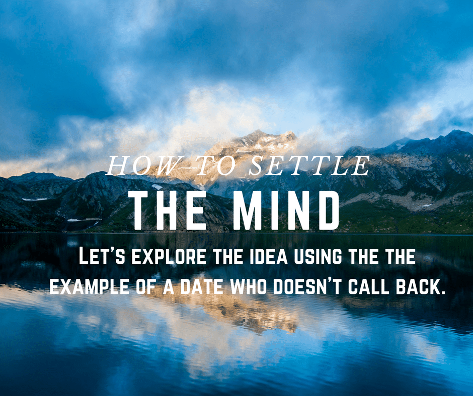 how to settle the mind