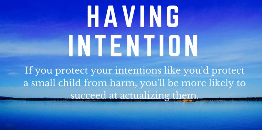 having intention