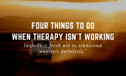four things to do when therapy isn't working