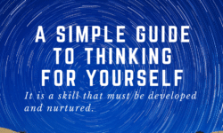 a simple guide to thinking for yourself