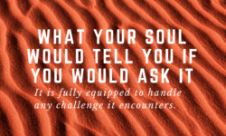 what your soul would tell you