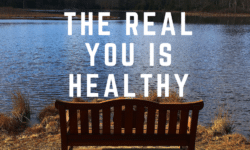 The Real You Is Healthy
