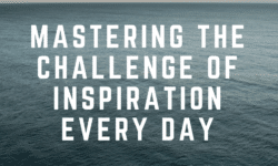mastering the challenge of inspiration