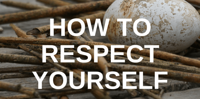 how to respect yourself